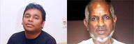 A R Rahman vs Ilaiyaraaja