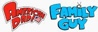American Dad! vs Family Guy